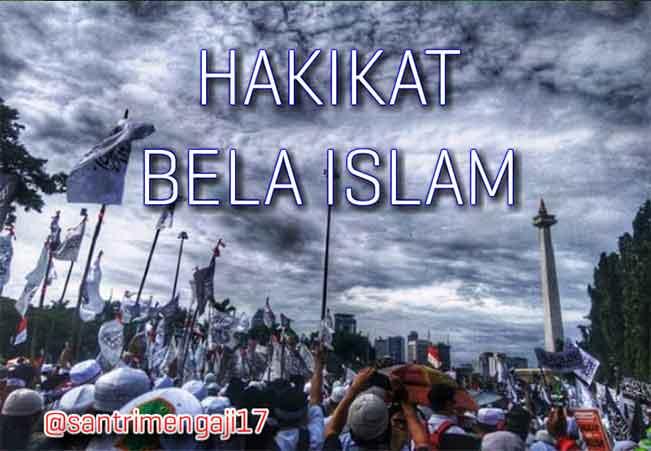 Hakikat Bela Islam