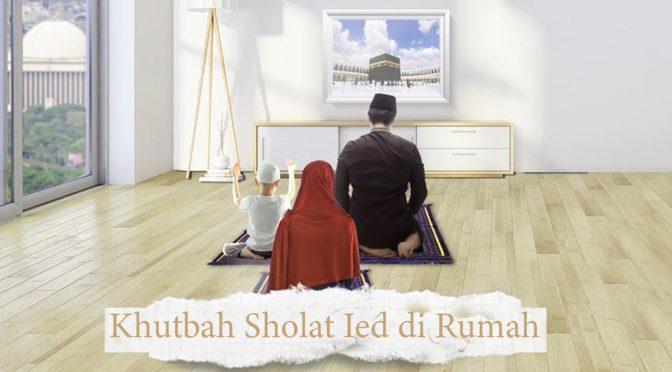 Khutbah Idul Fitri di Rumah