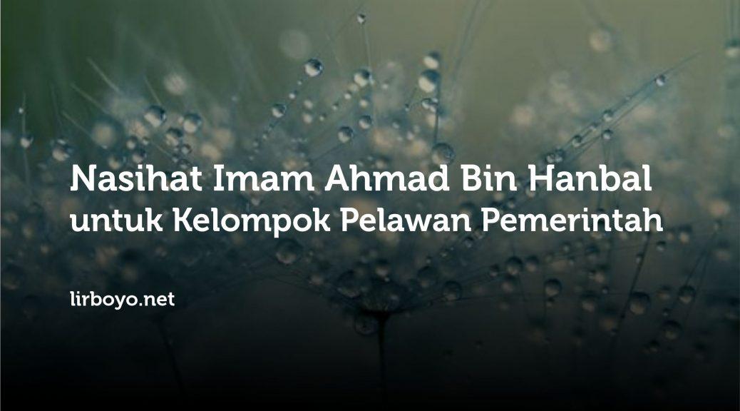 Nasihat Imam Ahmad Bin Hanbal