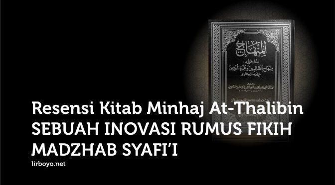 Resensi Kitab Minhaj At-Thalibin