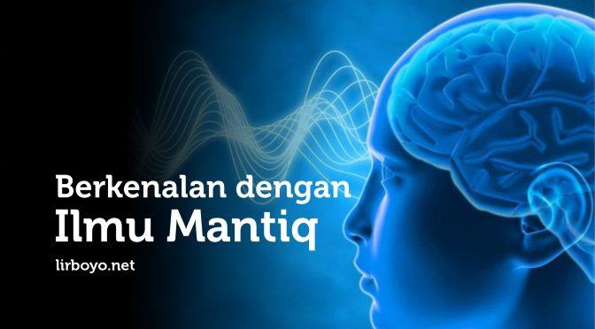 Berkenalan dengan Ilmu Mantiq