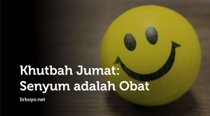 Khutbah Jumat Senyum adalah bat