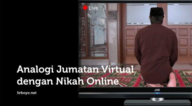 Analogi Jumatan Virtual dengan Akad Nikah Online