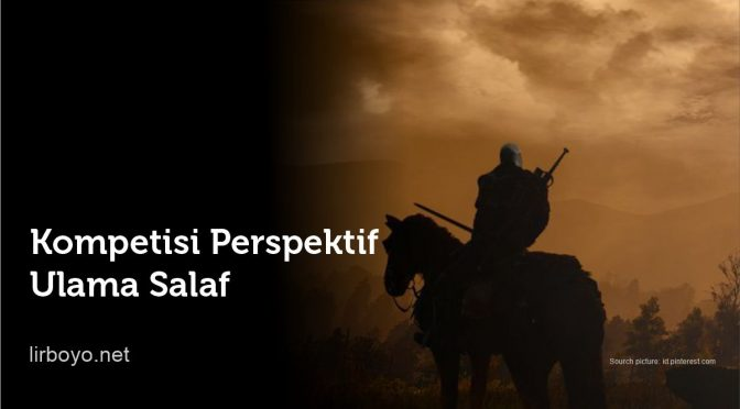 Kompetisi Perspektif Ulama Salaf