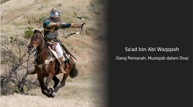 Sa'ad bin Abi Waqqash Sejarah yang Terpendam, Harapan yang Diinginkan